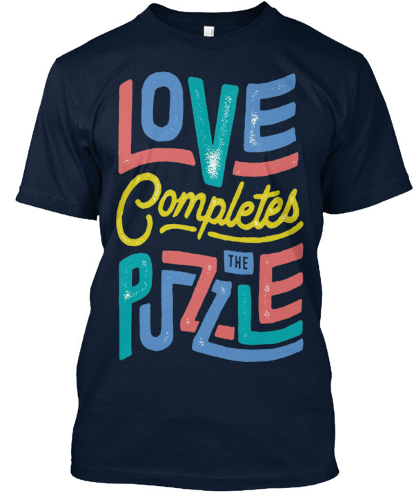 Love Completes The Puzzle Autism Awareness Shirt
