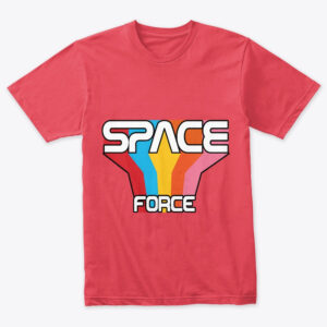 Do you think Space Force is ridiculous, but still want a Space Force Shirt? Time To Buy!